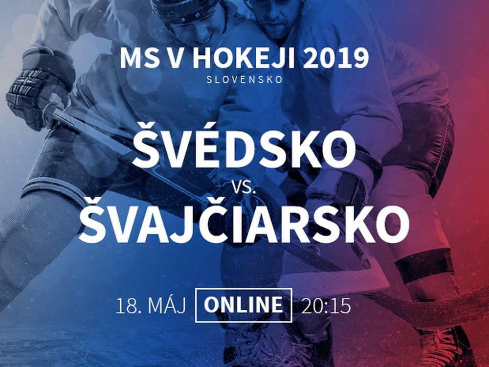 61fd04e8722b Švédsko - Švajčiarsko  Online prenos z MS v hokeji 2019